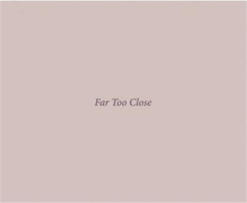 9783865217356: Martina Hoogland Ivanow: Far Too Close