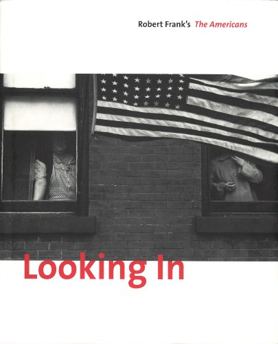 9783865217486: Looking in: Robert Frank's The Americans