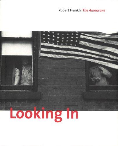 9783865217486: Looking In: Robert Frank's The Americans