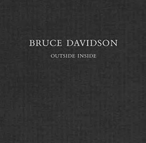 Bruce Davidson: Outside Inside: Davidson, Bruce