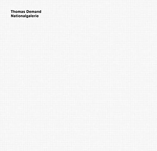 9783865219411: Thomas Demand: Nationalgalerie