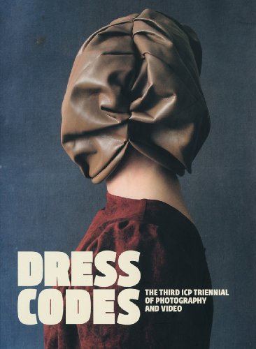 9783865219503: Dress Codes: The Third ICP Triennial of Photography and Video