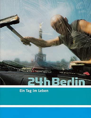 24h Berlin. Ein Tag im Leben: Fotobuch / Coffeetabel-Ttelefonbuch - Lesbuch