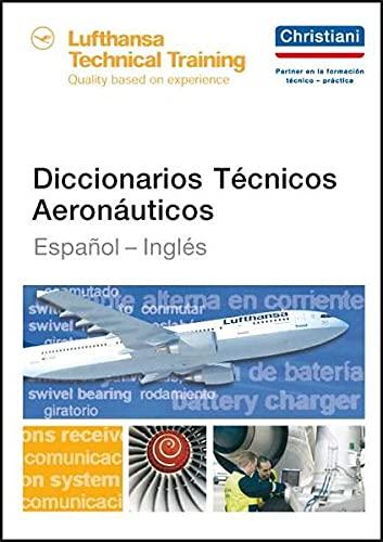 Technisches Wörterbuch für die Luftfahrt: Spanisch - Englisch