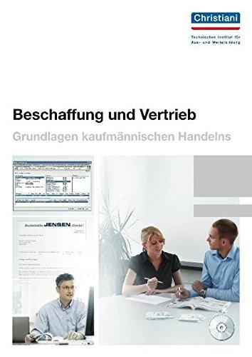 9783865224828: Beschaffung und Vertrieb: Grundlagen kaufm�nnischen Handelns