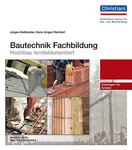 Bautechnik Fachbildung - Hochbau lernfeldorientiert
