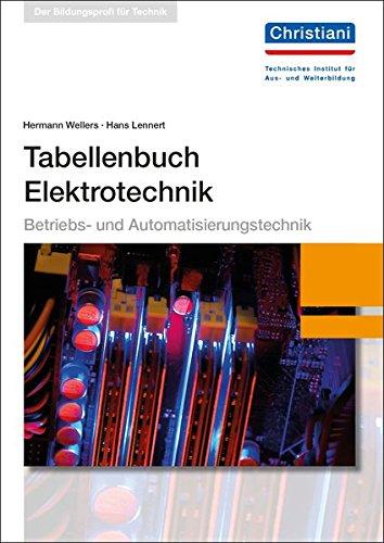 Tabellenbuch Elektrotechnik: Hermann Wellers
