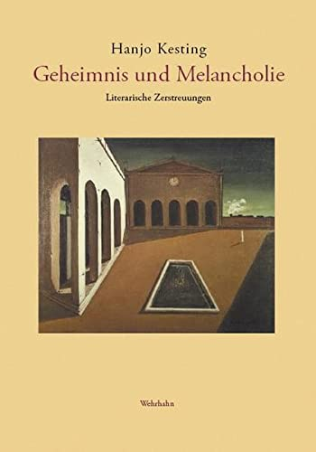 9783865252005: Geheimnis und Melancholie: Literarische Zerstreuungen