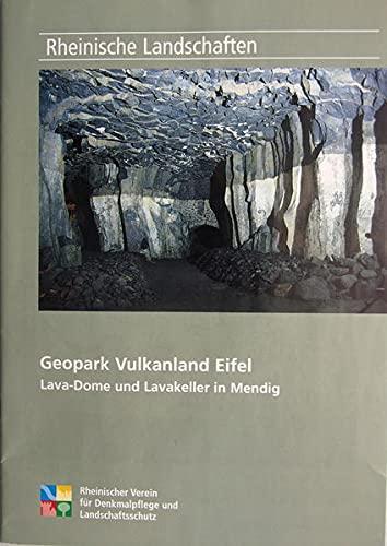 Rheinische Landschaften Heft 57: Geopark Vulkanland Eifel: Karl-Heinz Schumacher and
