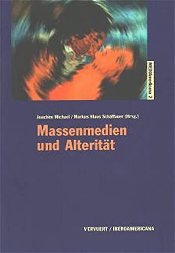 Massenmedien und Alterität: Joachim Michael