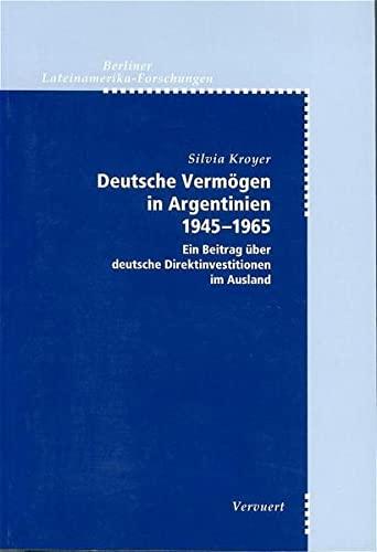 Deutsche Vermögen in Argentinien 1945-1965: Silvia Kroyer