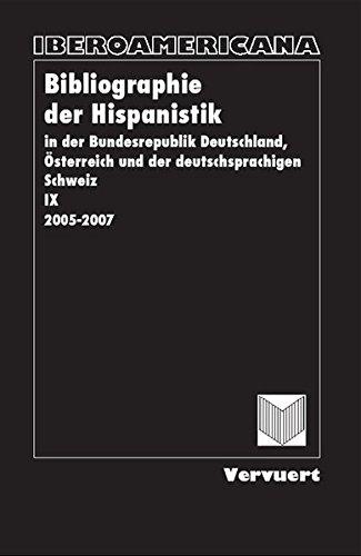 Bibliographie der Hispanistik in der Bundesrepublik Deutschland, Österreich und der ...