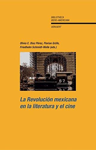 9783865275189: La Revolución mexicana en la literatura y el cine