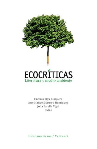 9783865275851: Ecocríticas: Literatura y medio ambiente
