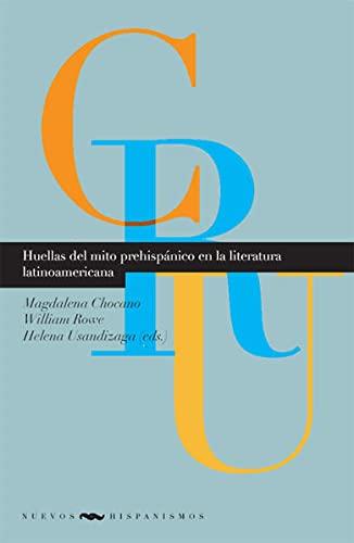 9783865275868: Huellas del mito prehispánico en la literatura latinoamericana