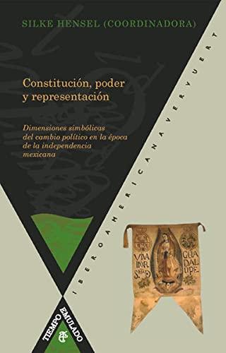 Constitución, poder y representación: Dimensiones simbólicas del: Hensel Silke