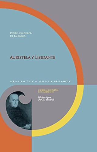 9783865276872: Auristela y Lisidante: Edición crítica de Rocío Arana
