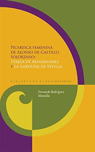 """Picaresca femenina. """"Teresa de Manzanares"""" y """"La garduña de Sevilla"""".: ..."""