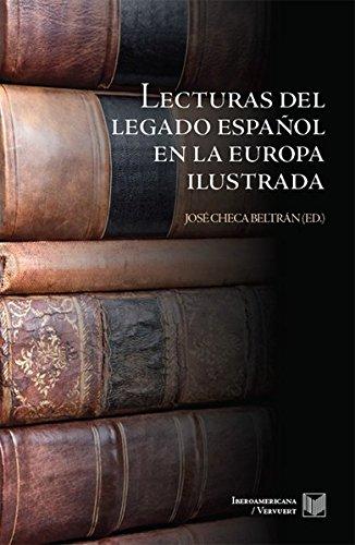 9783865277510: Lecturas del legado español en la Europa ilustrada.