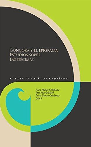 Góngora y el epigrama.: Juan Matas Caballero