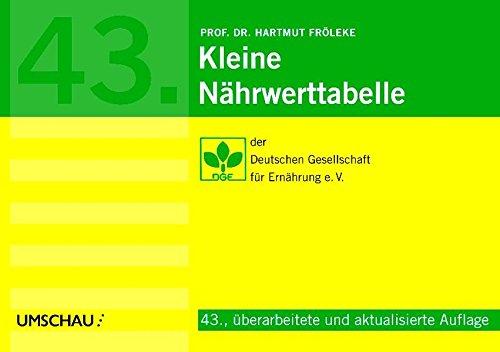 9783865281159: Kleine Nährwerttabelle: Deutsche Gesellschaft für Ernährung e.V