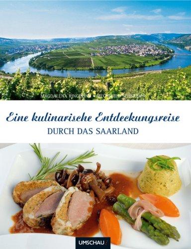 9783865283795: Eine kulinarische Entdeckungsreise durch das Saarland