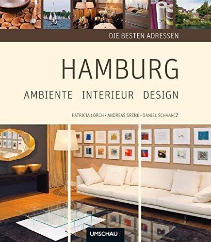 9783865284952: Hamburg: Ambiente Interieur Design: Die besten Adressen