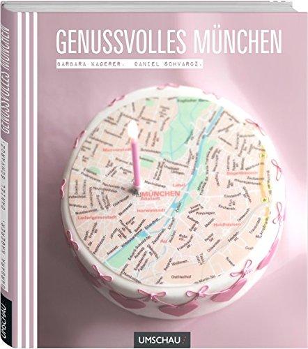 9783865285157: Genussvolles München