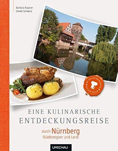 9783865285294: Eine kulinarische Entdeckungsreise durch Nürnberg Stadt und Land