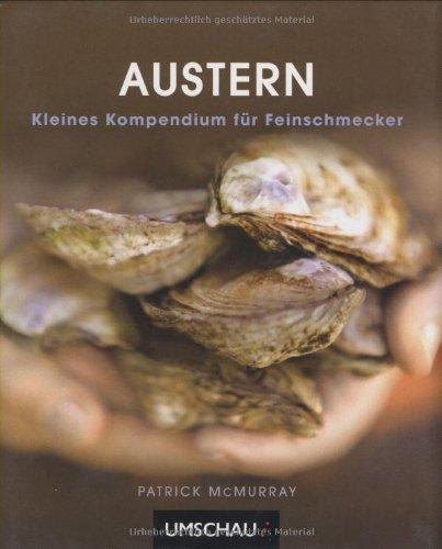 9783865286208: Austern: Kleines Kompendium für Feinschmecker