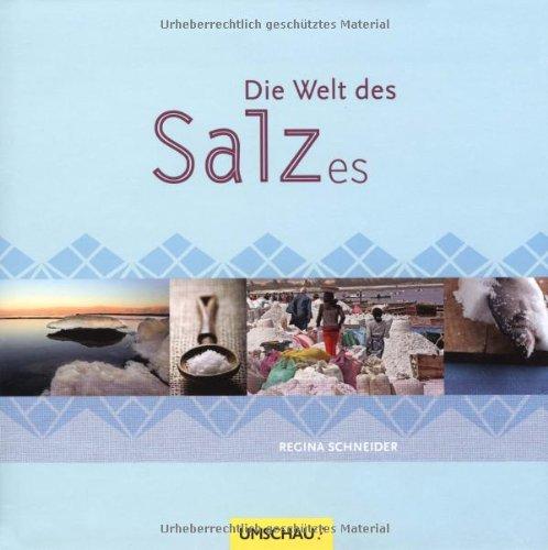 9783865286659: Die Welt des Salzes