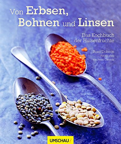 9783865286772: Von Erbsen, Bohnen und Linsen