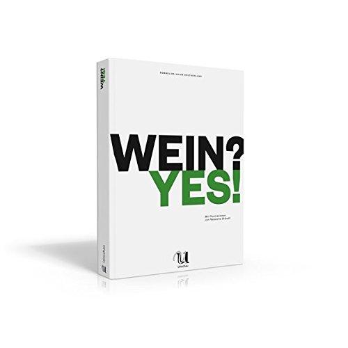 9783865287700: Wein? Yes!