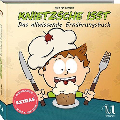 9783865288073: Knietzsche isst: Das allwissende Ernährungsbuch