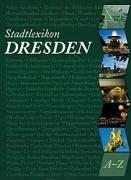 9783865300454: Stadtlexikon Dresden von A - Z