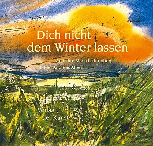 9783865300850: Dich nicht dem Winter lassen