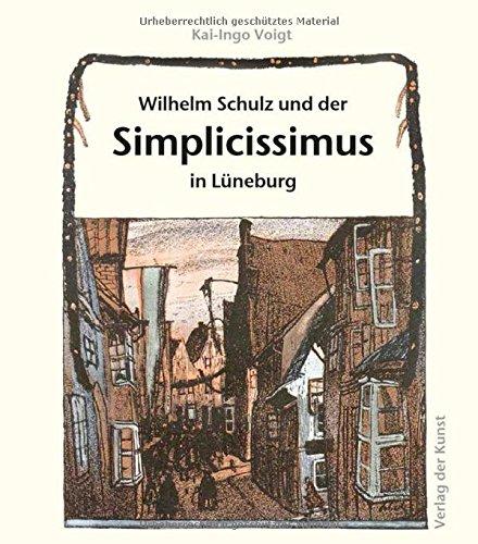 9783865301505: Wilhelm Schulz und der Simplicissimus in Lüneburg