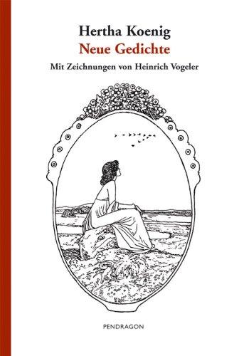 9783865320285: Neue Gedichte Rekonstruktion eines Buchprojektes von 1913. Gesamttitel: Ausgewaehlte Werke / Hertha Koenig