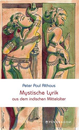 9783865320520: Mystische Lyrik aus dem indischen Mittelalter. Nachdichtungen