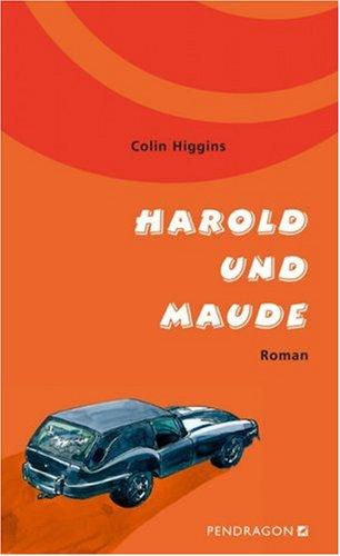 Harold und Maude. Roman