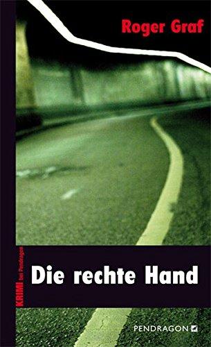 9783865323057: Die rechte Hand