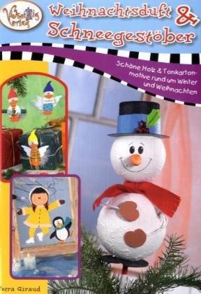 9783865350336: Weihnachtsduft & Schneegestöber: Schöne Holz & und Tonkartonmotive rund um Winter und Weihnachten