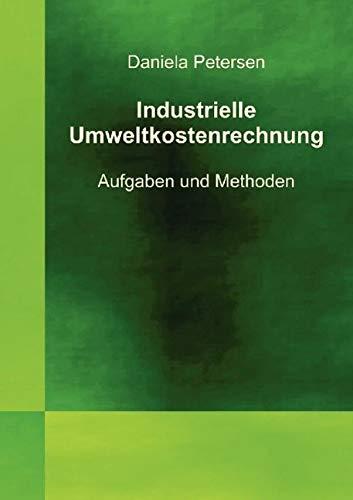 Industrielle Umweltkostenrechnung: Daniela Petersen