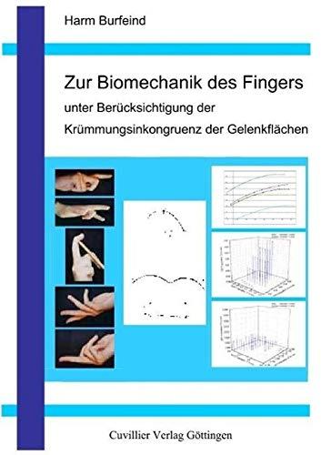 Zur Biomechanik des Fingers unter Berücksichtigung der Krümmungsinkongruenz der Gelenkfl&...