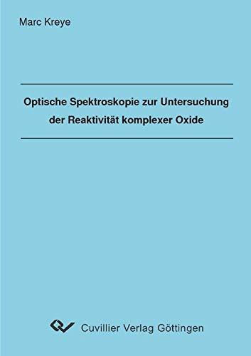 9783865372727: Optische Spektroskopie zur Untersuchung der Reaktivität komplexer Oxide