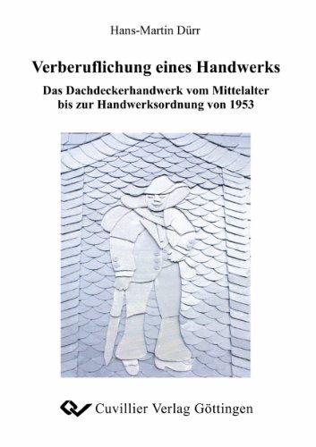 Die Verberuflichung eines Handwerks: Hans-Martin Dürr