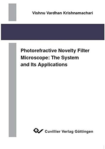 Photorefractive novelty filter microscope: The system and its applications: Vishnu Vardhan ...