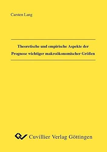 9783865376374: Theoretische und empirische Aspekte der Prognose wichtiger makroökonomischer Größen
