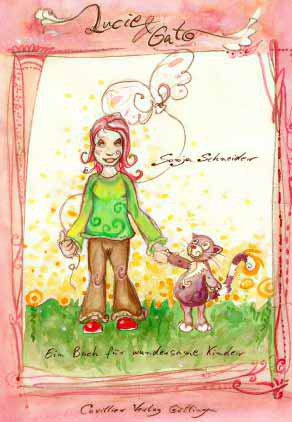 9783865376602: Lucie & Gato: Ein Buch f�r wundersame Kinder