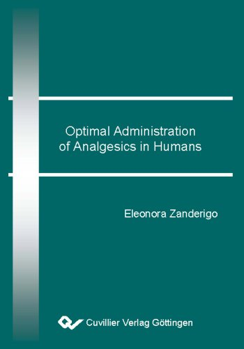 Optimal Administration of Analgesics in Humans: Eleonora Zanderigo